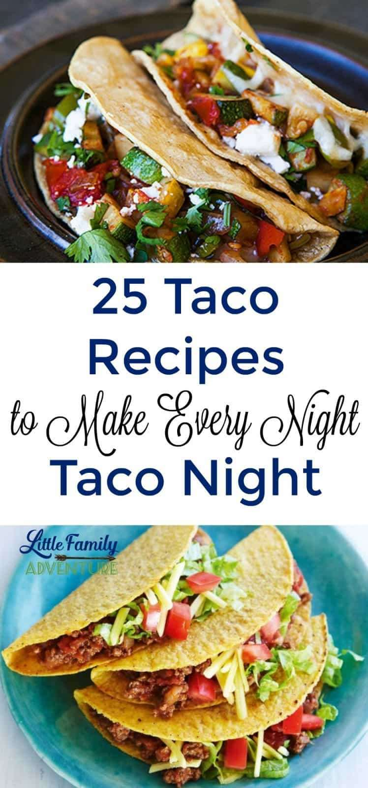 25 Taco Recipes to Make Every Night Taco Night