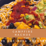 Make Anywhere Campfire Nachos