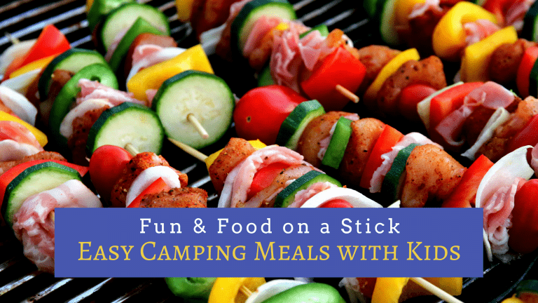 Food On A Stick Recipes Make These Easy Camping Meals With Kids