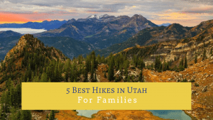 Best Hikes in Utah for Families - There is more to see with the kids than just Zion and Bryce Canyon