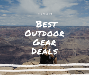 Each week, I will search for the best outdoor gear deals for you and your family. I will look for products that I use myself, have tested, or would be confident in the brand that I would recommend to family, friends, and readers. Prices listed are always for a limited time, so buy them now and save for your next adventure. And come back next Monday for the latest outdoor gear deals of the week.