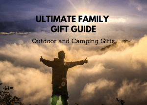 The Ultimate Family Guide to Outdoor & Camping Gifts - Outdoor Gear