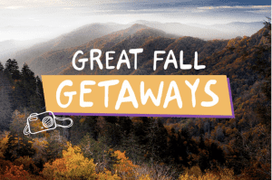 Great Fall Getaways