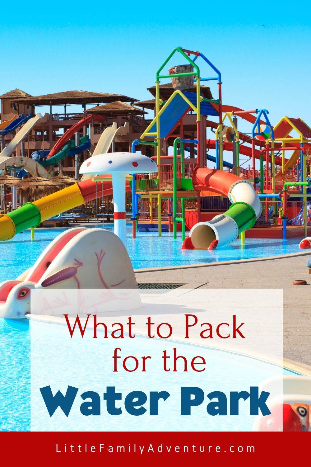water park packing list