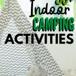camping indoor fun