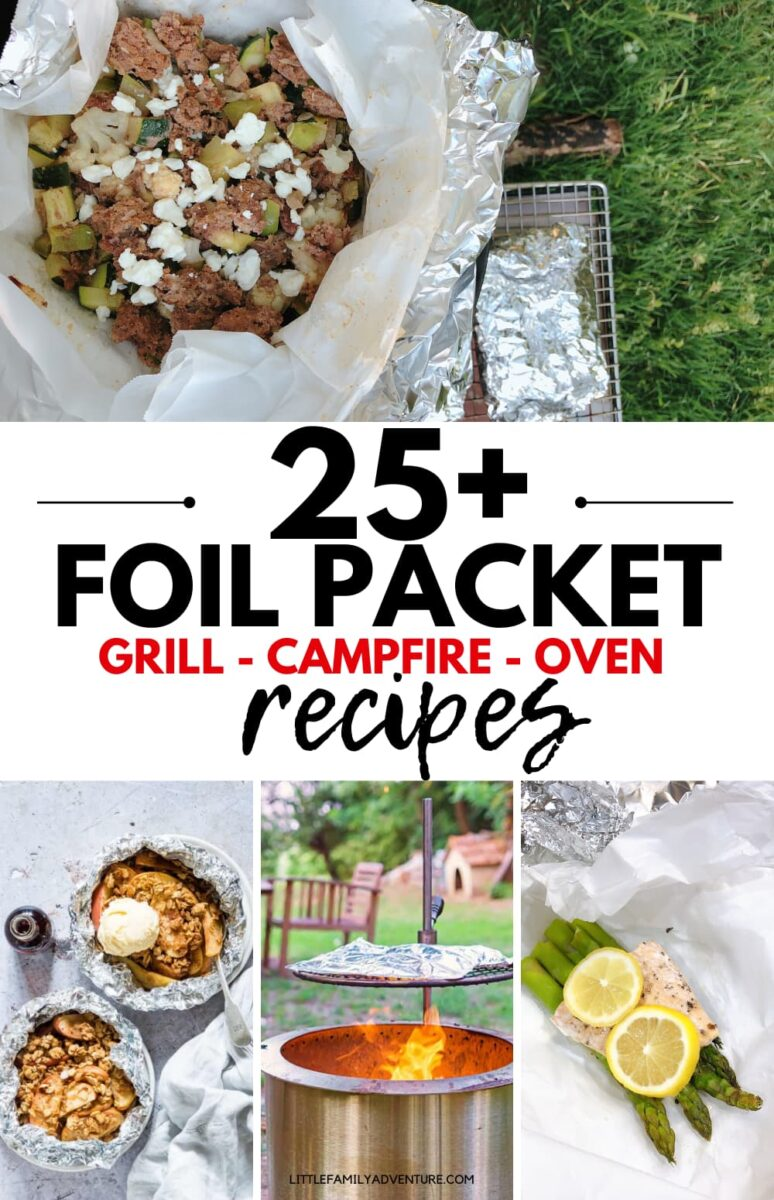 25+ foil packet recipes graphic with food in foil