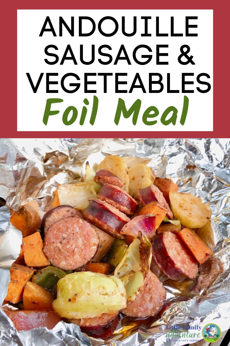 andouille sausage and vegetable in foil