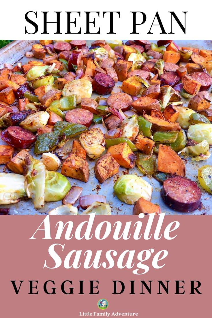 sheet pan andouille sausage and veggies