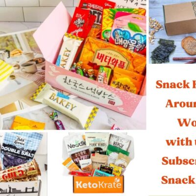 11 Snack Subscription Boxes You'll Love to Gift or Receive Yourself