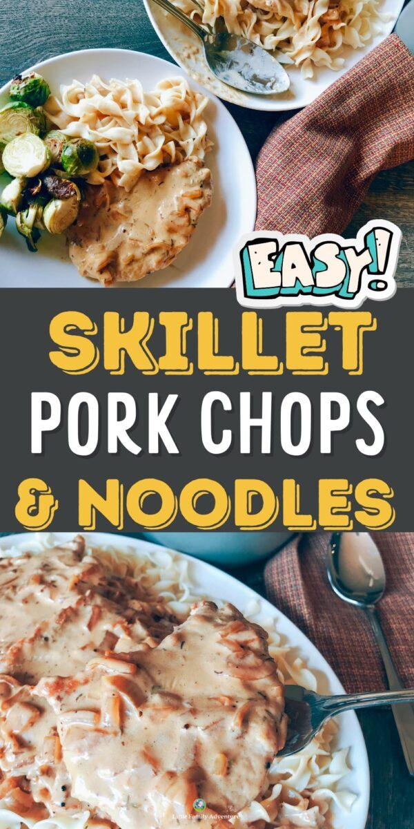 skillet smothered pork chops and noodles