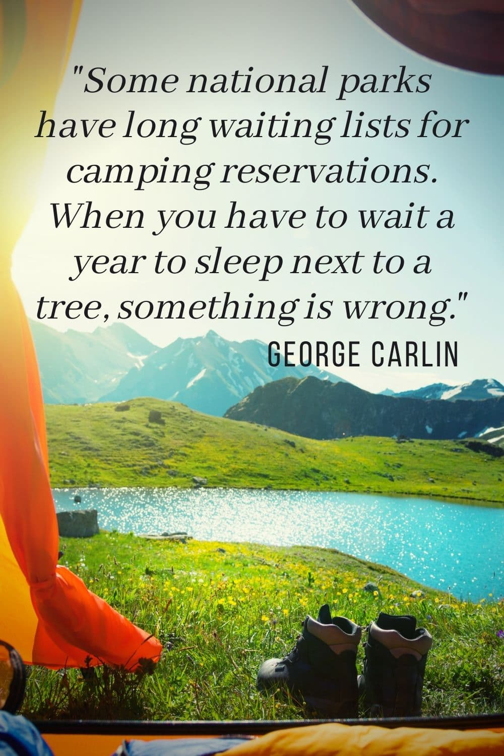 george carlin quote camping tent