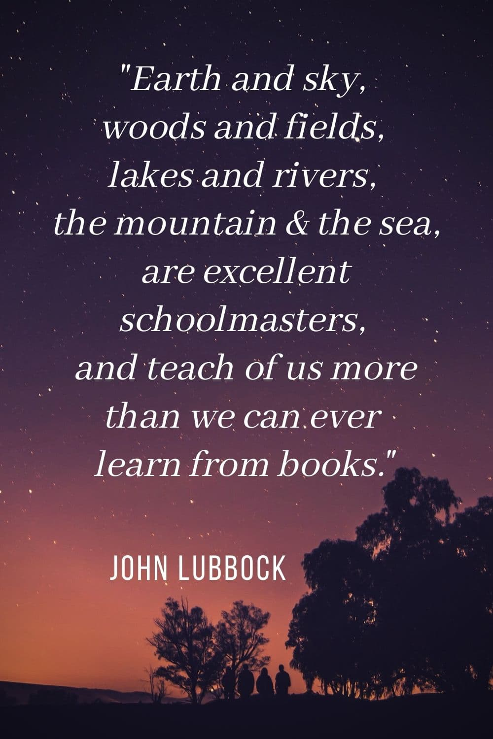 john lubbock quote about camping