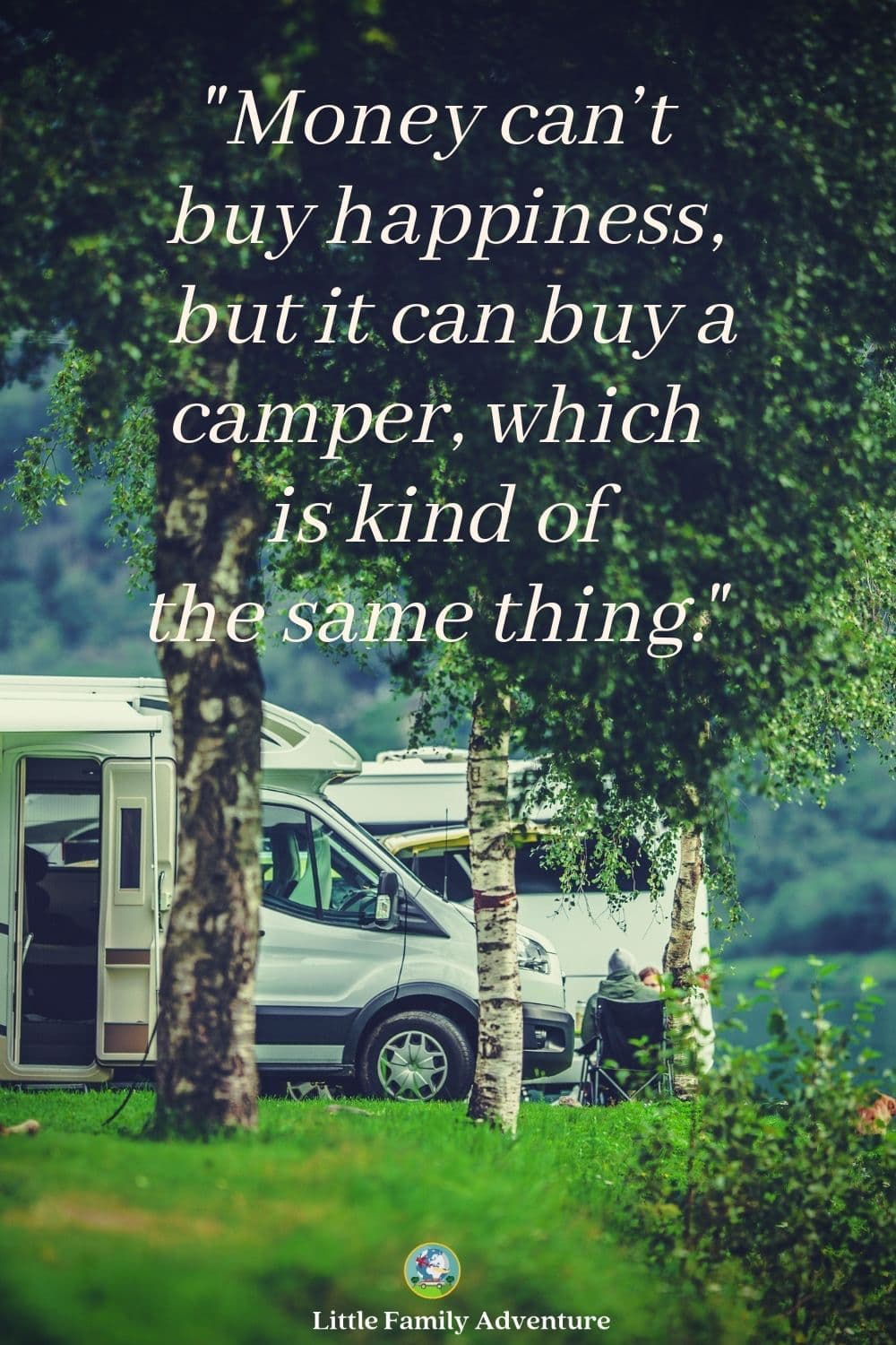 rvs in forest - funny rv quote