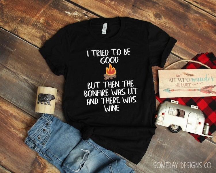 bonfire and wine meme tee shirt